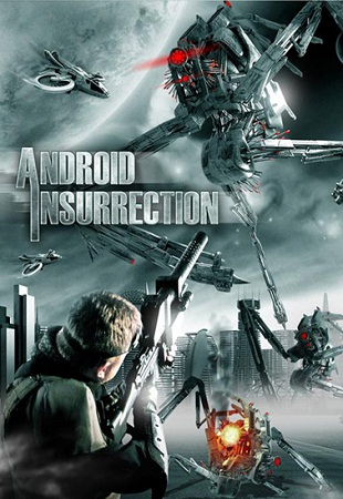 Восстание андроидов / Android Insurrection (2012) смотреть онлайн